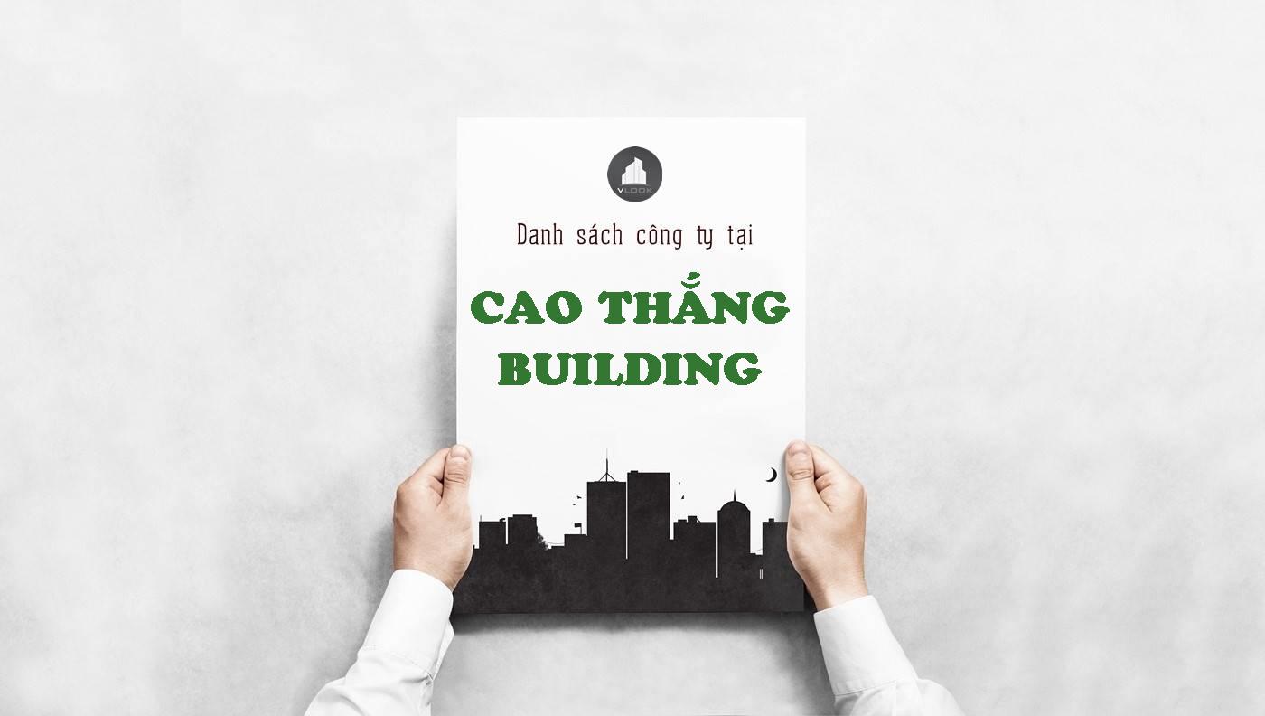 Danh sách công ty thuê văn phòng tại Cao Thắng Building, Quận 3