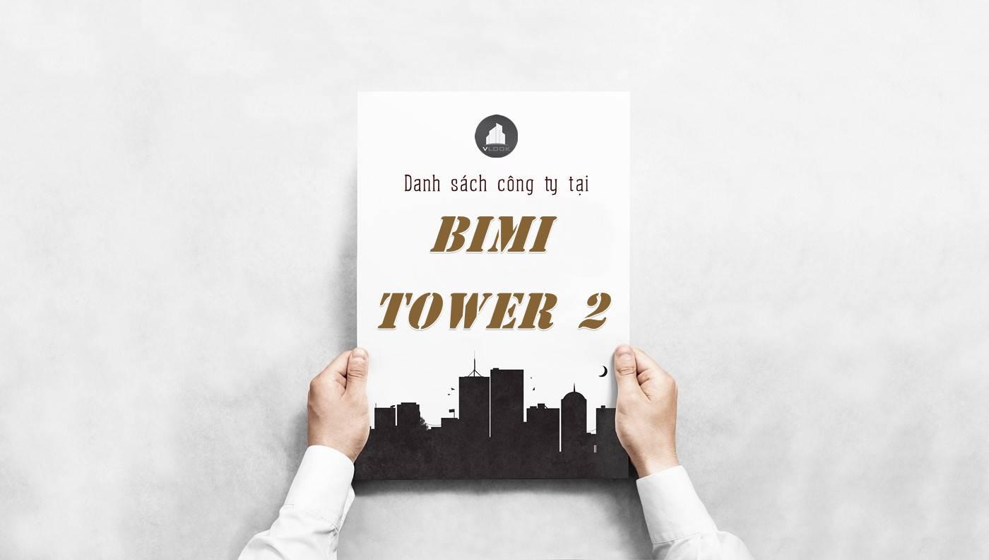 Danh sách công ty thuê văn phòng tại BIMI Tower 2, Quận Tân Bình