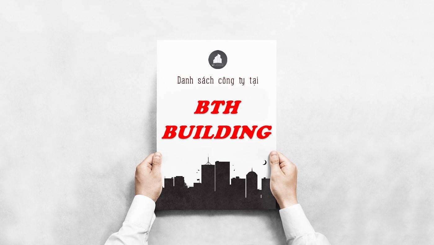 Danh sách công ty thuê văn phòng tại tòa nhà BTH Building, Quận 10
