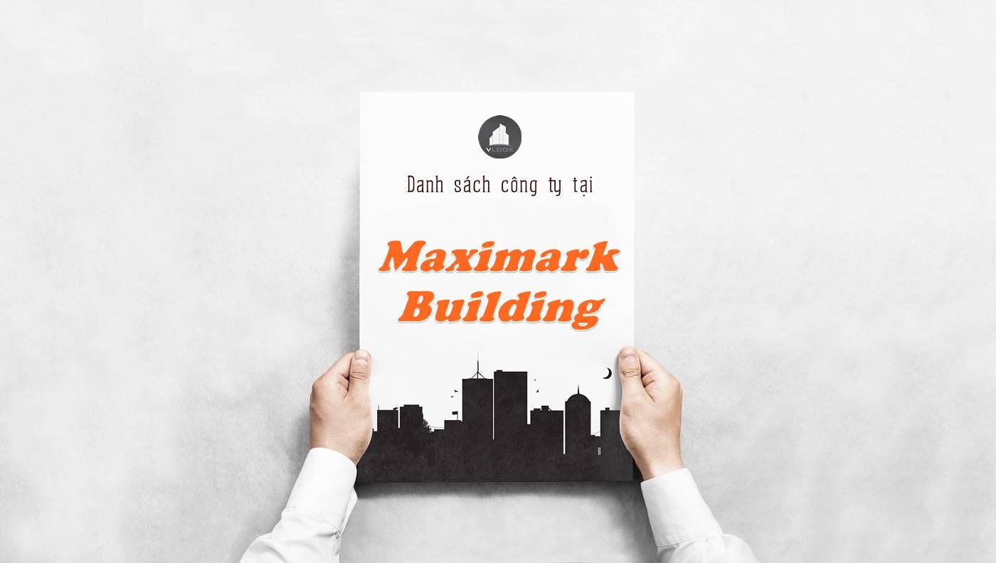 Danh sách công ty thuê văn phòng tại Maximark Building, Quận 10