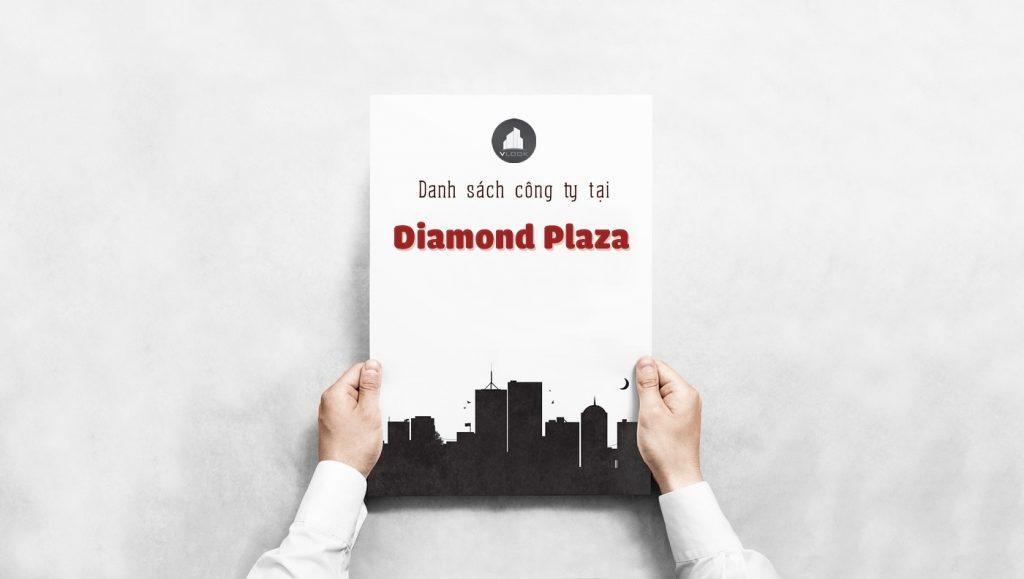 Danh sách các công ty đang thuê văn phòng tại Diamond Plaza Quận 1