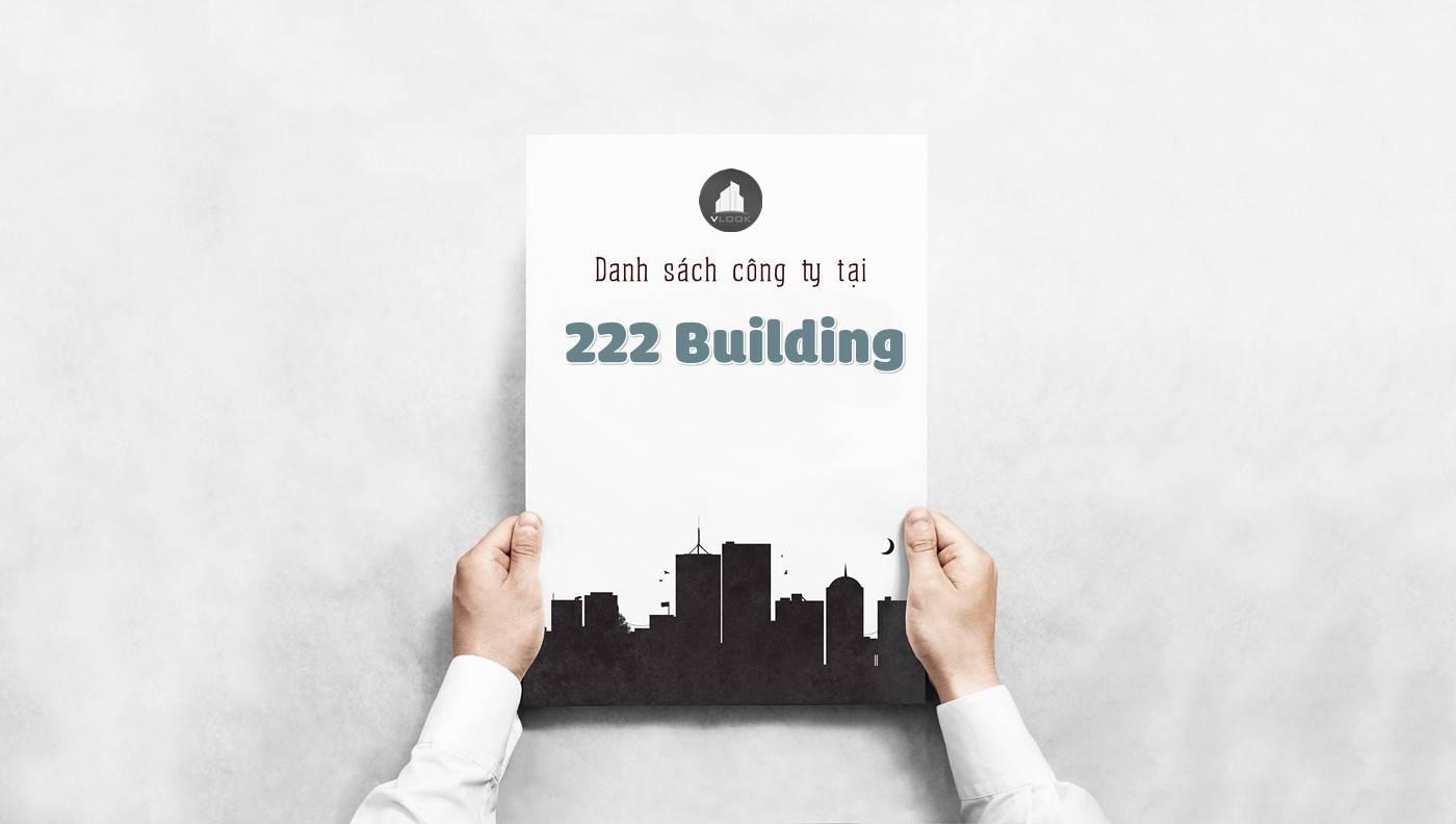 Danh sách các công ty đang thuê văn phòng tại 222 Building, Đường Điện Biên Phủ, Quận 3 vlook.vn