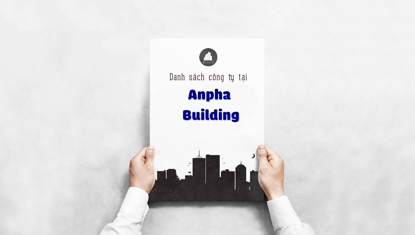 Danh sách các công ty đang thuê văn phòng tại Anpha Building, Lê Lai, Quận 1 vlook.vn
