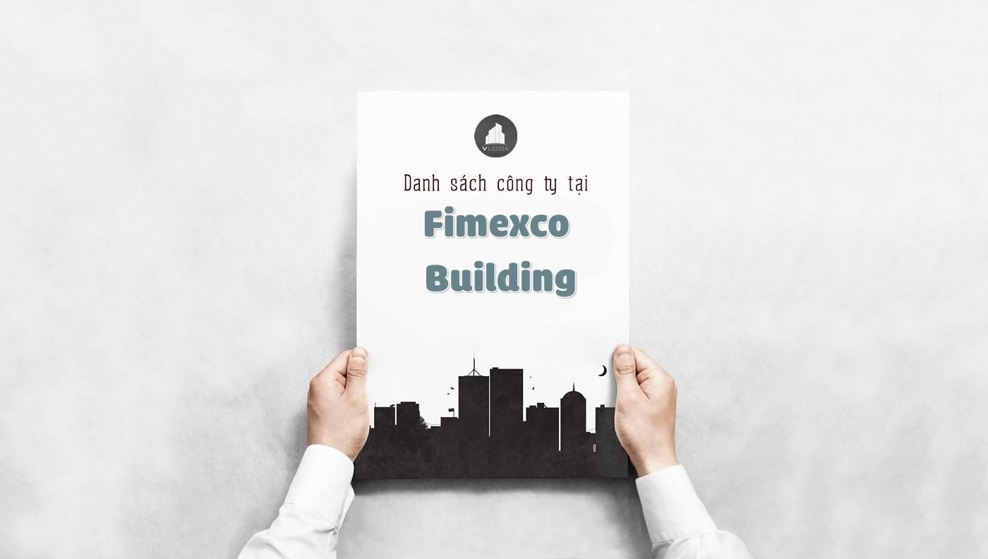 Danh sách các công ty đang thuê văn phòng tại Fimexco Building, Đường Đồng Khởi, Quận 1 vlook.vn