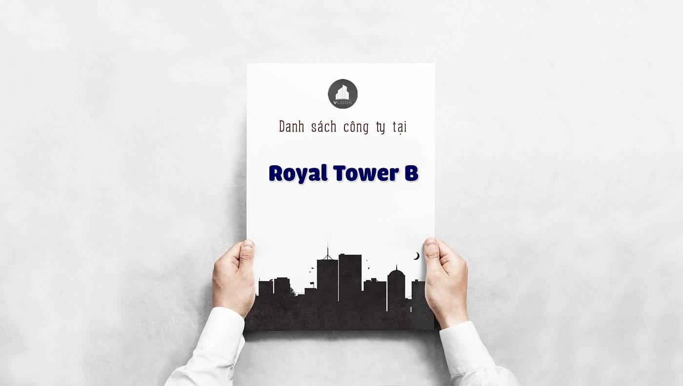 Danh sách các công ty đang thuê văn phòng tại Royal Tower B. Đường Nguyễn Văn Cừ, Quận 1 vlook.vn
