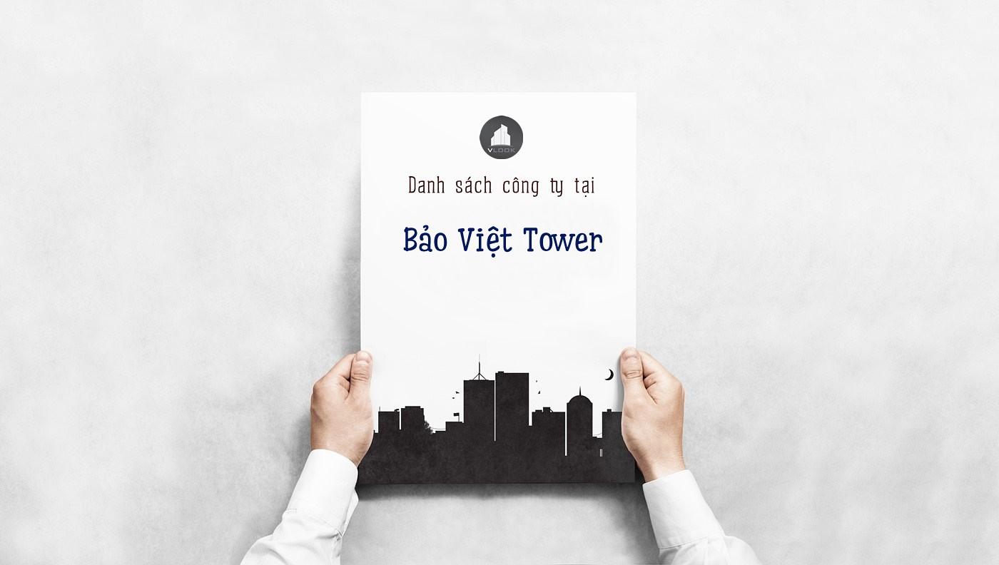 Danh sách các công ty đang thuê văn phòng tại Bảo Việt Tower Quận 3 vlook.vn