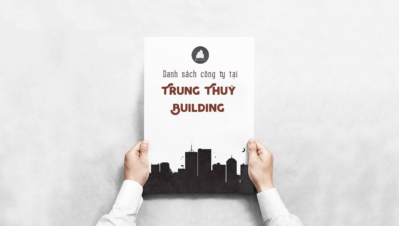 Danh sách công ty thuê văn phòng tại Trung Thuỷ Building, Nguyễn Huệ