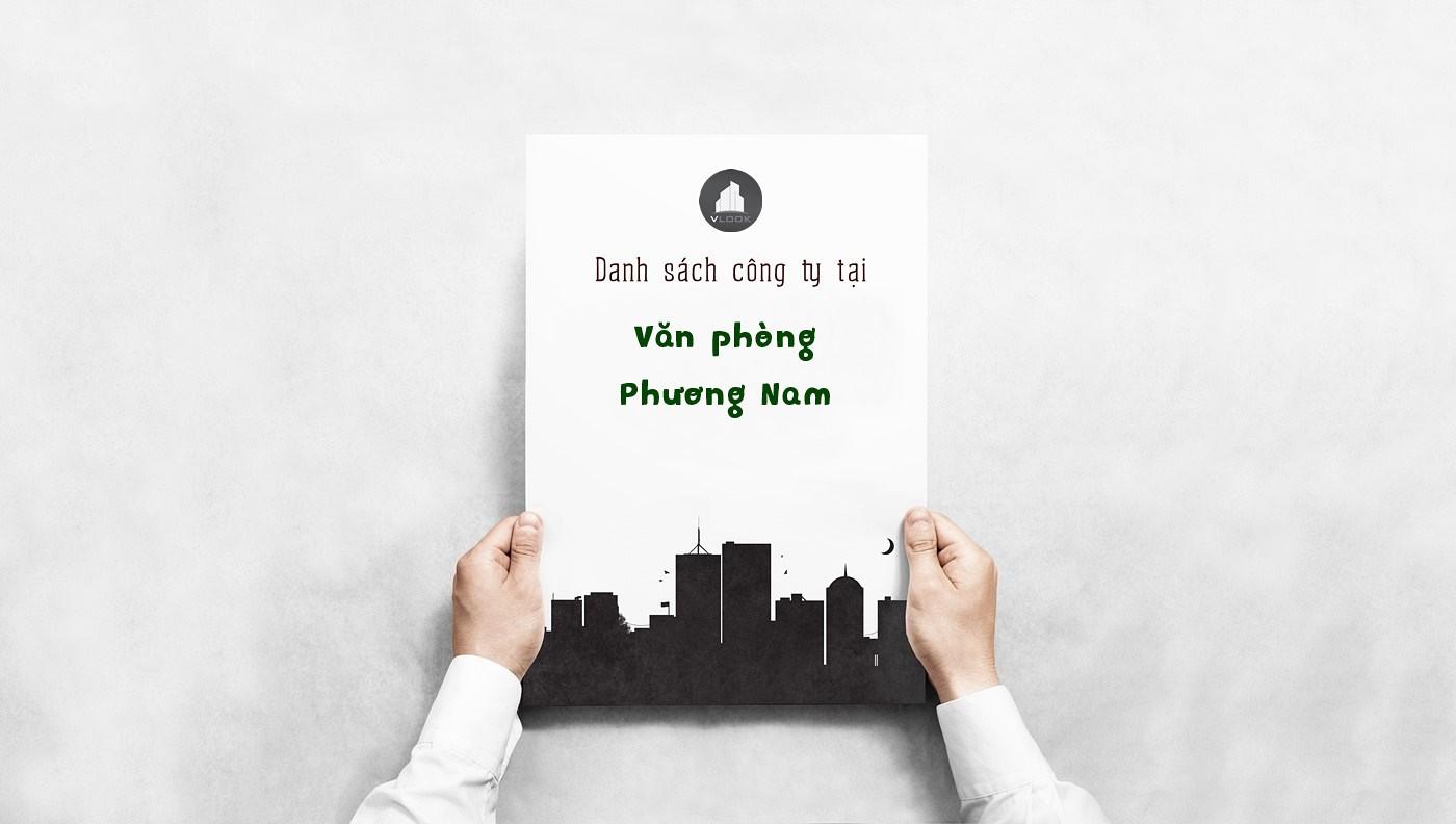 Danh sách các công ty đang thuê văn phòng tại Phương Nam Building, Nguyễn Phi Khanh Quận 1 vlook.vn