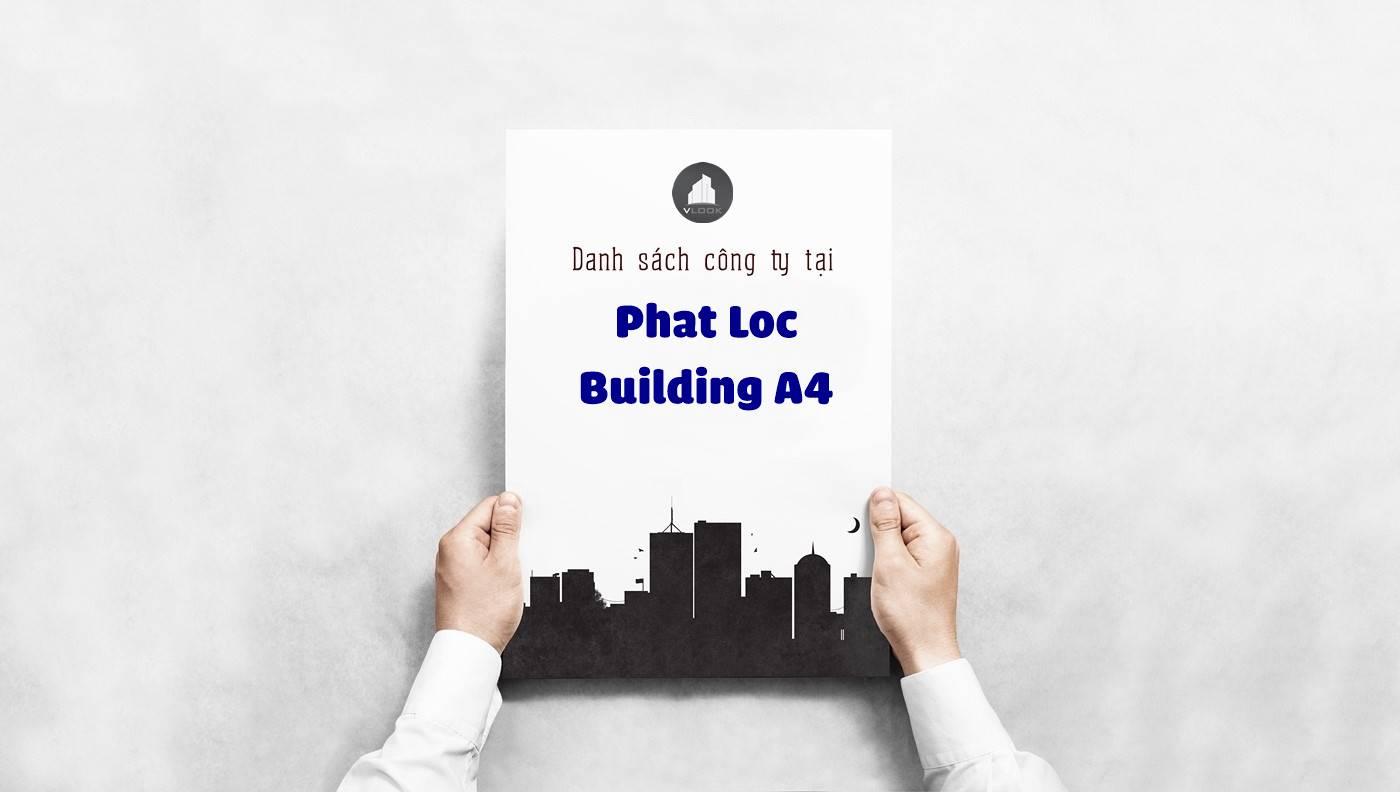 Danh sách các công ty đang thuê văn phòng tại Phát Lộc Building, Đường 4A, Quận Tân Bình vlook.vn