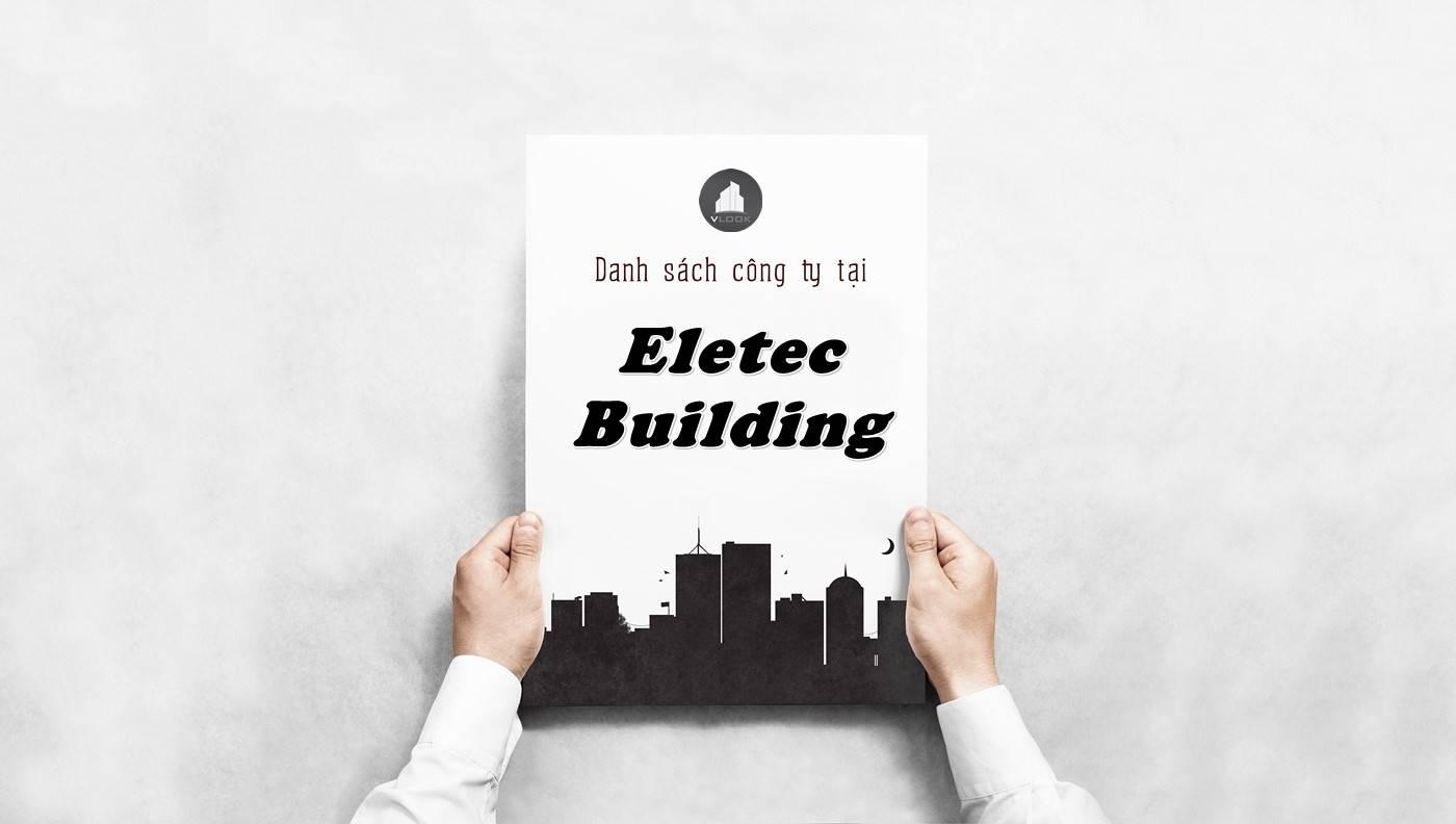 Danh sách công ty tại tòa nhà Eletec Building, Quận 5 - vlook.vn