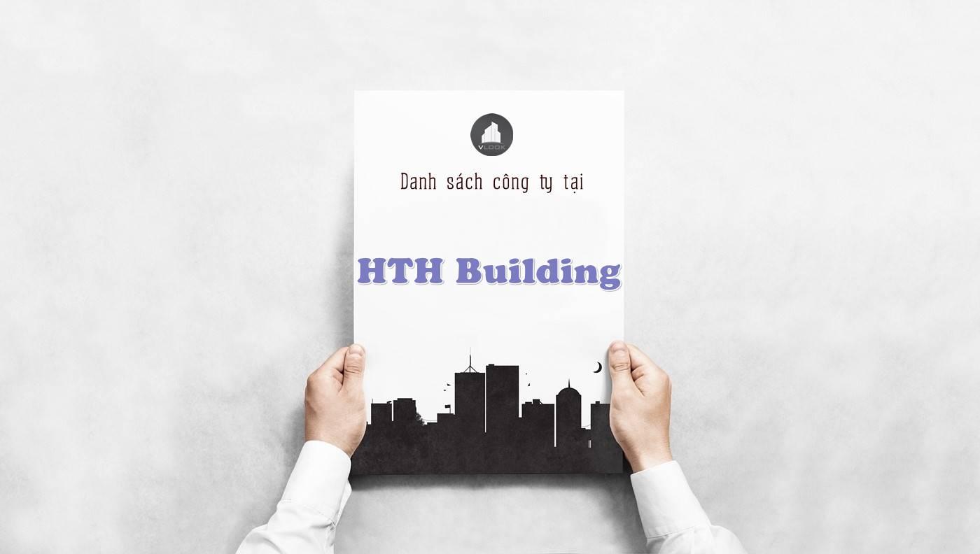 Danh sách công ty thuê văn phòng tại HTH Building, Quận 5 - vlook.vn