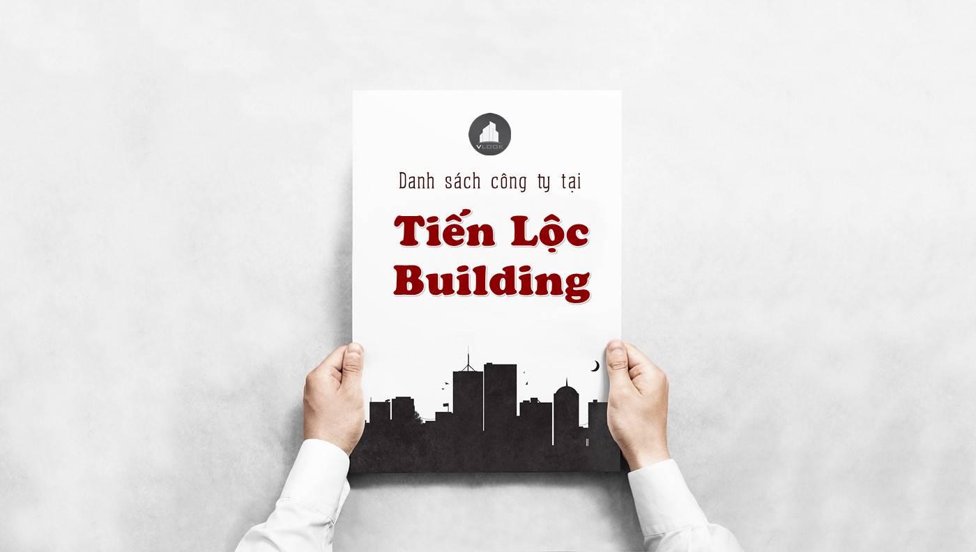 Danh sách công ty tại tòa nhà Tiến Lộc Building, Quận 5 - vlook.vn