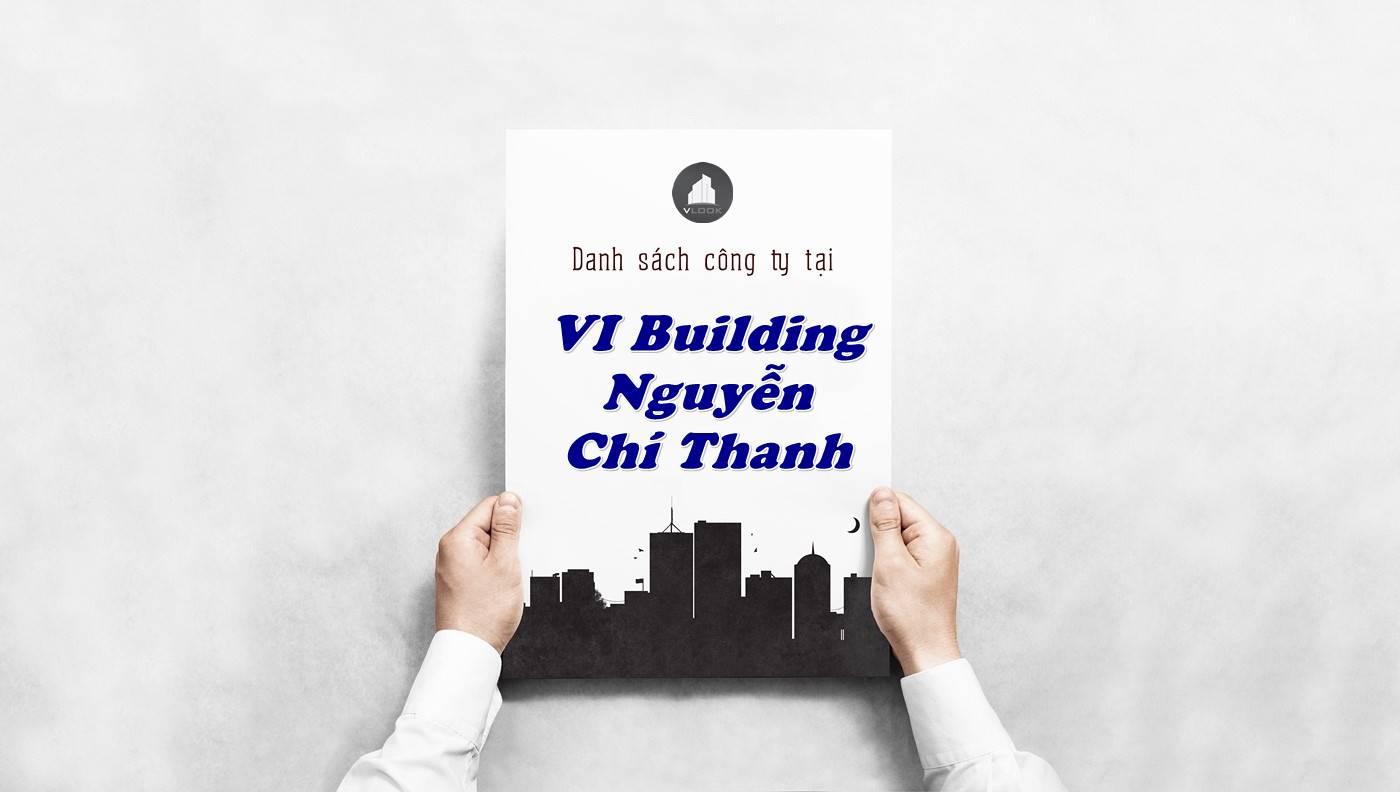 Danh sách công ty thuê văn phòng tại VI Building Nguyễn Chí Thanh, Quận 5 - vlook.vn