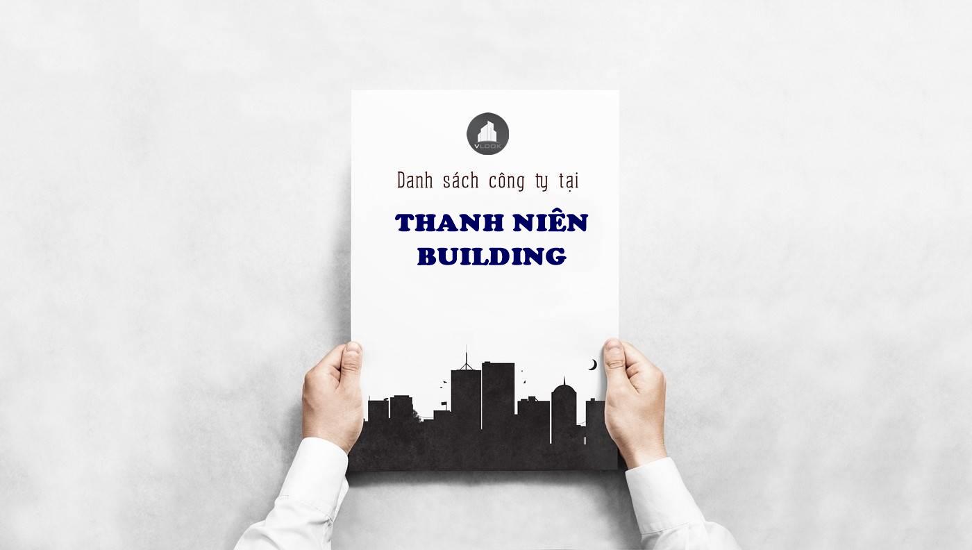 Danh sách công ty tại văn phòng Thanh Niên Building Nguyễn Đình Chiểu, Quận 3 - vlook.vn