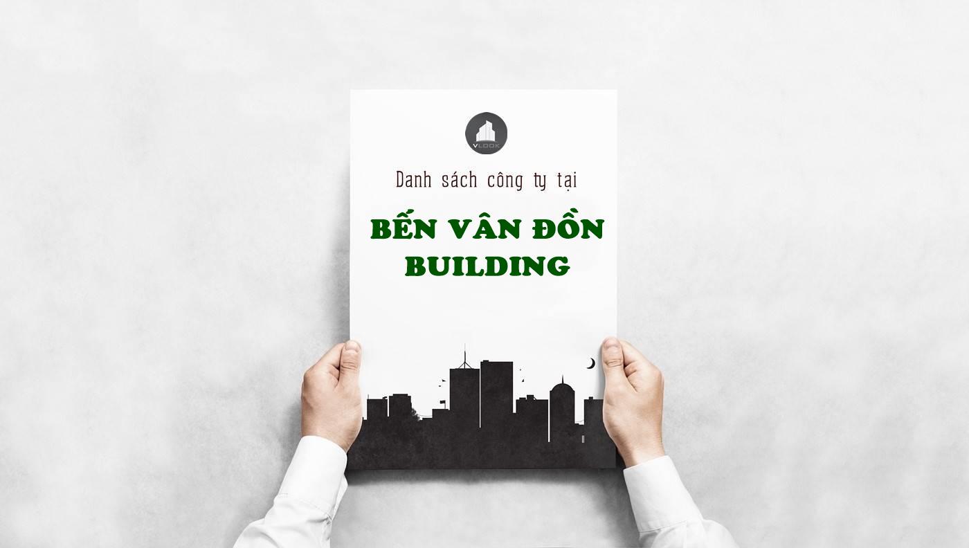 Danh sách công ty tại cao ốc Bến Vân Đồn Building, Quận 4- vlook.vn