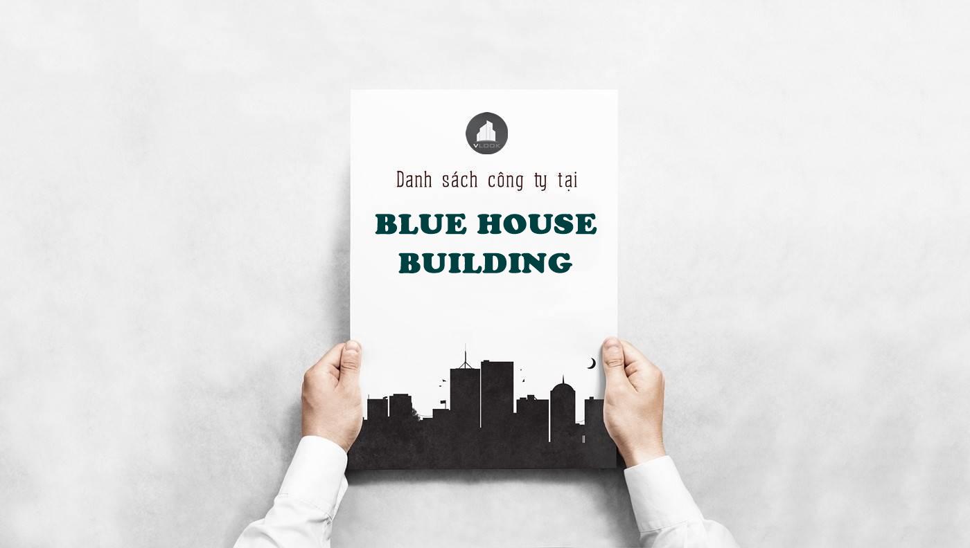 Danh sách công ty tại tòa nhà Blue House Building Đường số 9, Quận 7 - vlook.vn