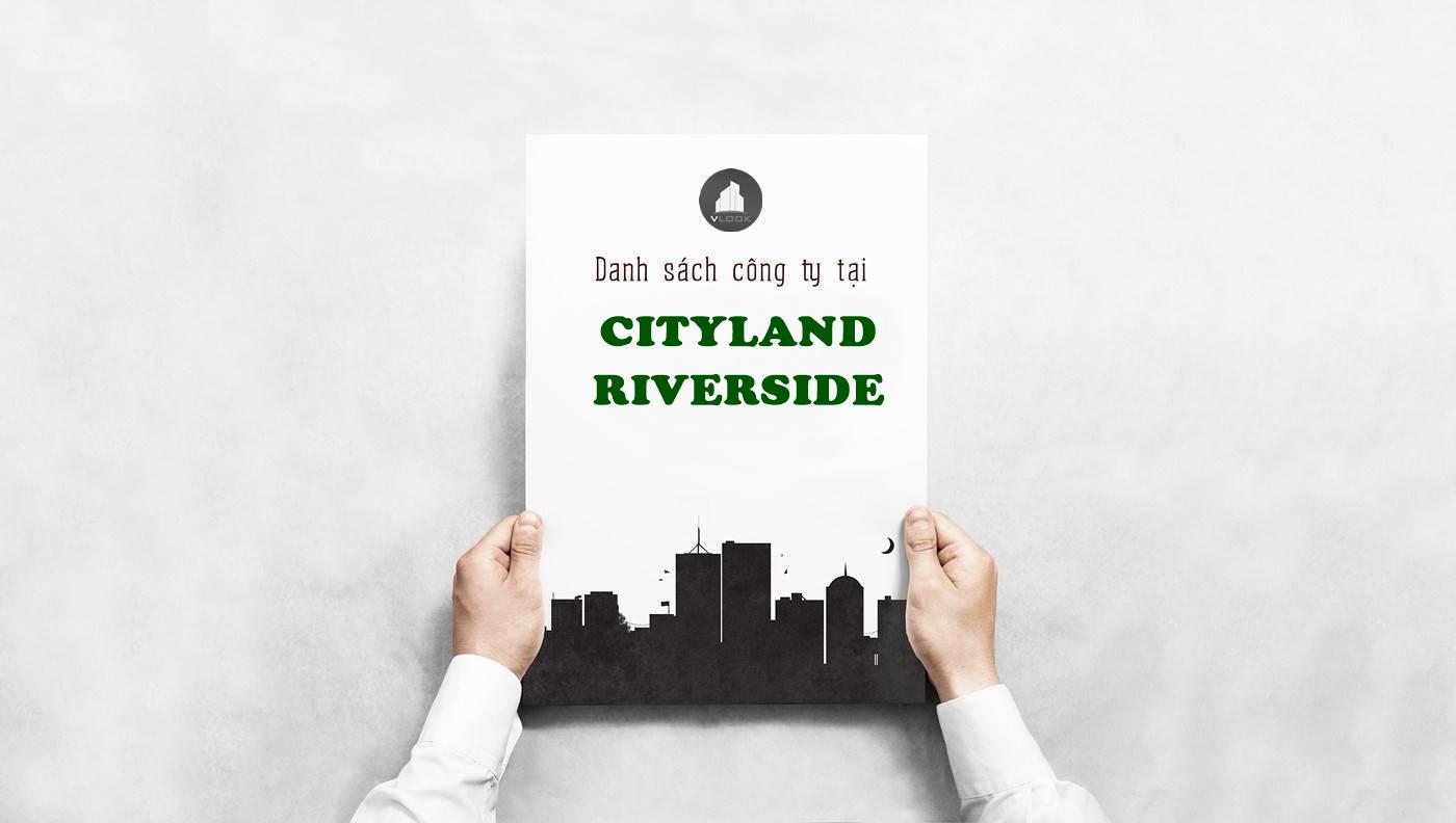 Danh sách công ty tại tòa nhà Cityland Riverside Nguyễn Thị Thập, Quận 7 - vlook.vn