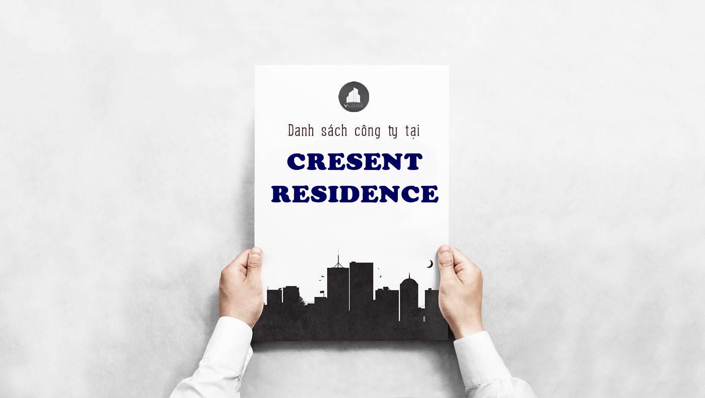 Danh sách công ty tại tòa nhà Cresent Residence Tôn Dật Tiên, Quận 7 - vlook.vn