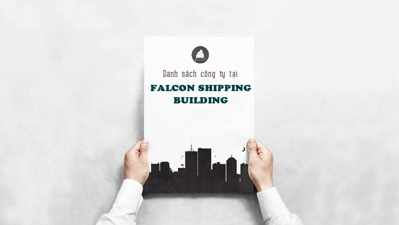 Danh sách công ty tại văn phòng Falcon Shipping Building Nguyễn Đình Chiểu, Quận 3 - vlook.vn