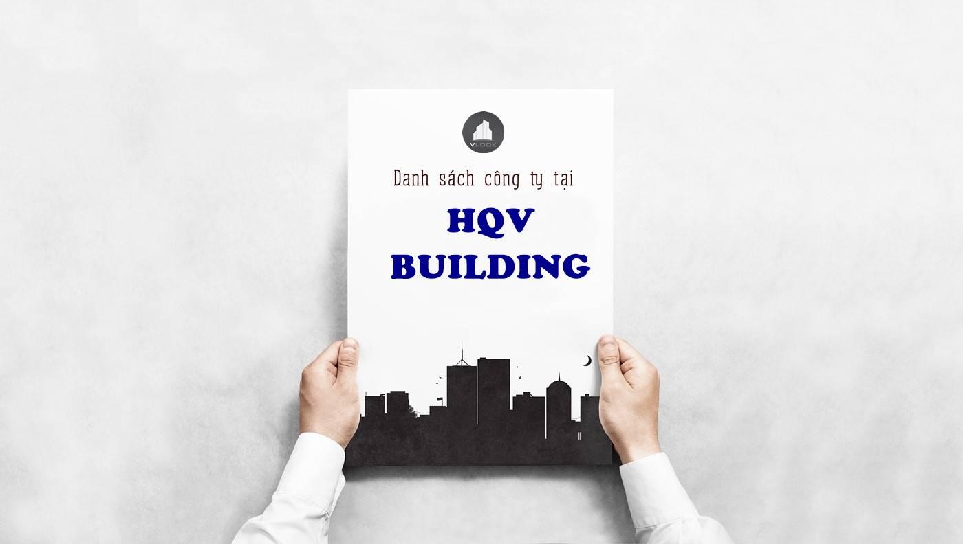 Danh sách công ty thuê văn phòng tại HQV Building Hoàng Quốc Việt, Quận 7 - vlook.vn