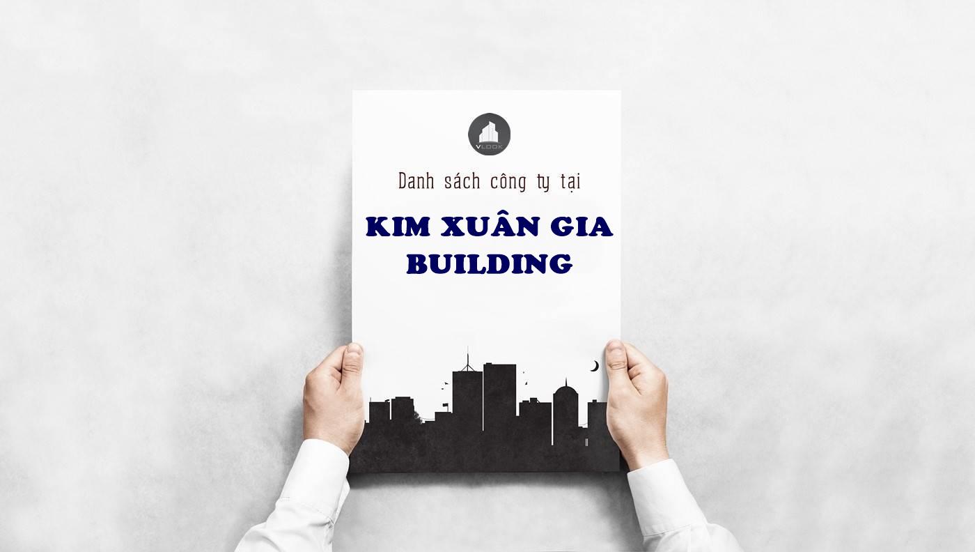 Danh sách công ty tại cao ốc Kim Xuân Gia Building Hồ Tùng Mậu, Quận 1 - vlook.vn