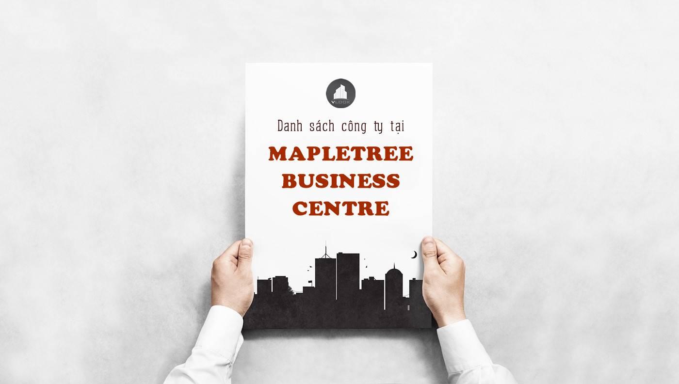 Danh sách công ty thuê văn phòng tại Mapletree Business Centre Nguyễn Văn Linh, Quận 7 - vlook.vn