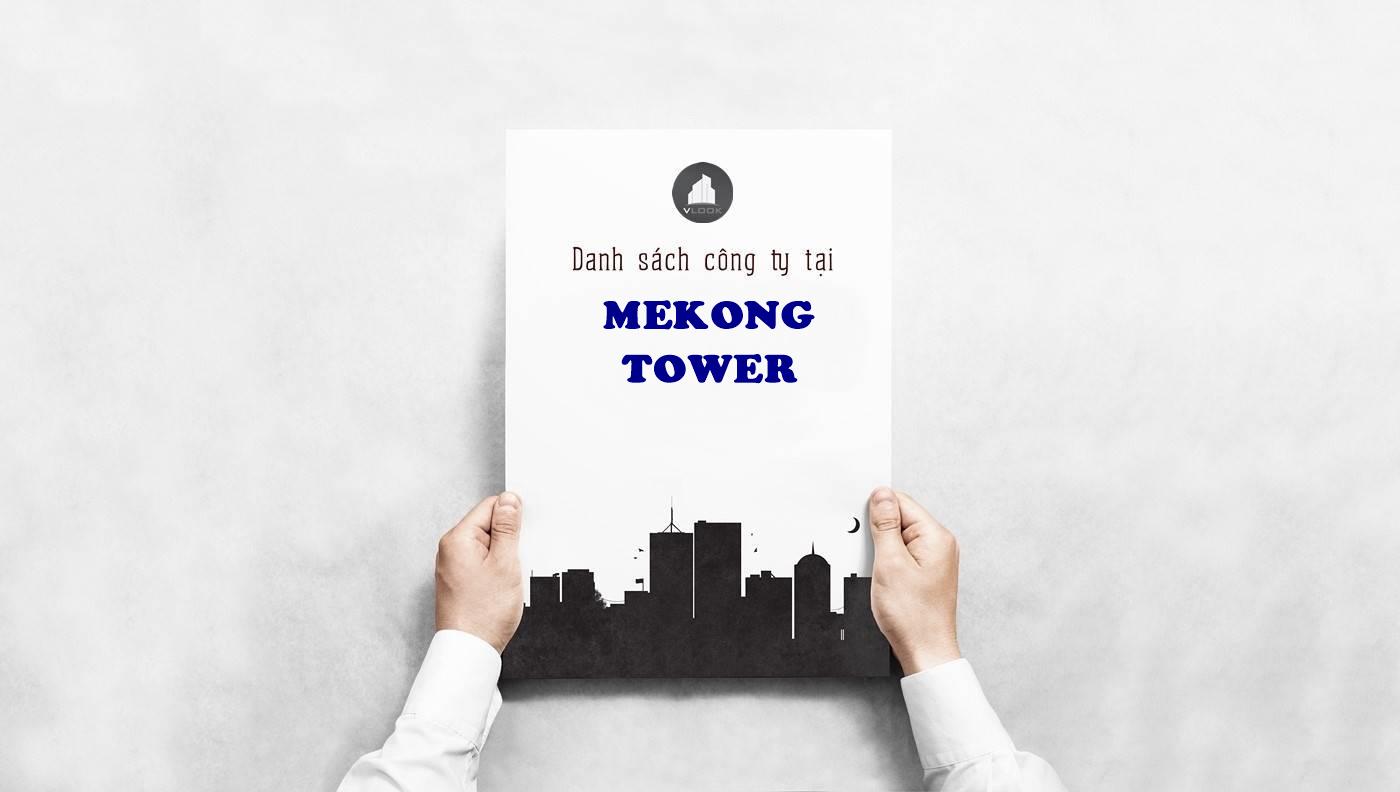 Danh sách công ty tại cao ốc Mekong Tower Cộng Hòa, Quận Tân Bình- vlook.vn