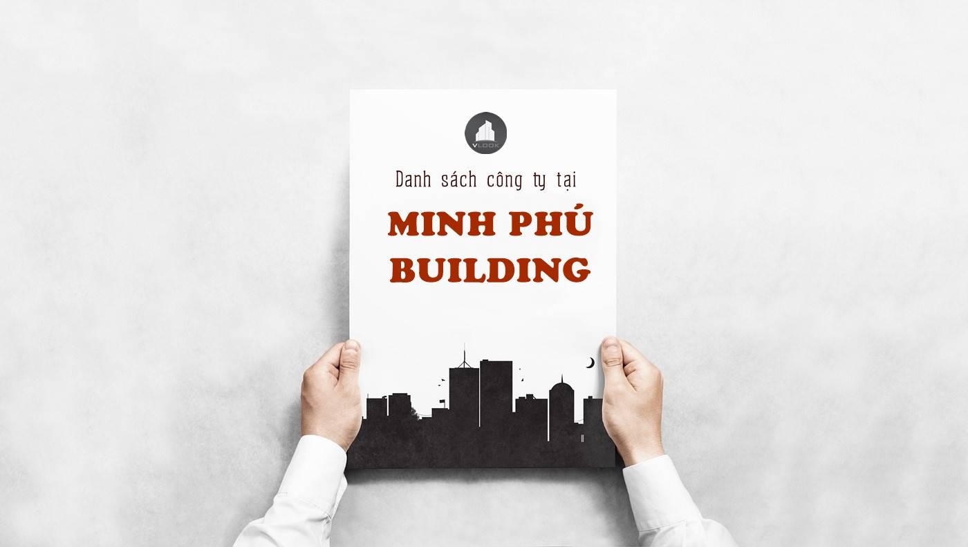 Danh sách công ty thuê văn phòng tại Minh Phó Building Lý Phục Man, Quận 7 - vlook.vn