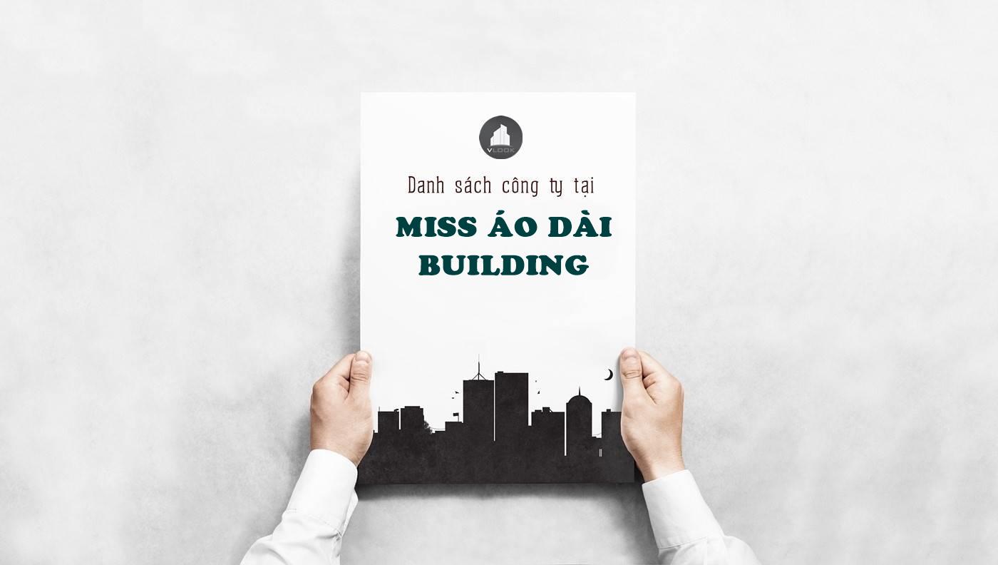 Danh sách công ty tại cao ốc Miss Áo Dài Building Nguyễn Trung Ngạn, Quận 1 - vlook.vn