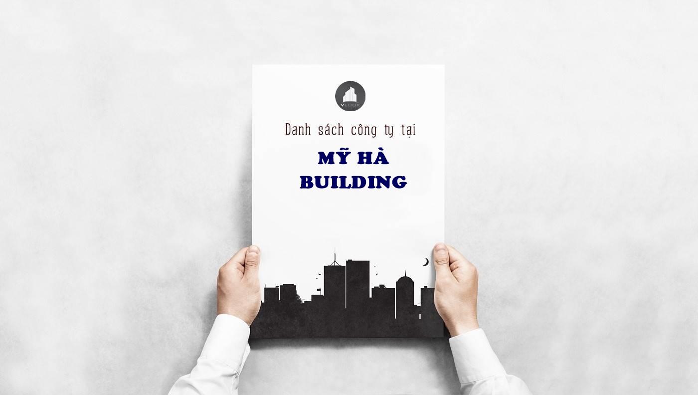 Danh sách công ty tại văn phòng Mỹ Hà Building Nguyễn Đình Chiểu, Quận 3 - vlook.vn