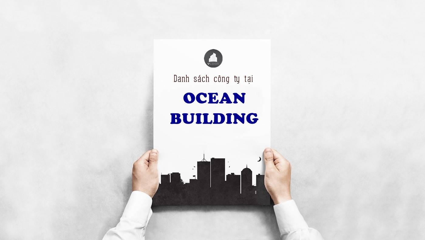 Danh sách công ty thuê văn phòng tại Ocean Building Nguyễn Khắc Viện, Quận 7 - vlook.vn