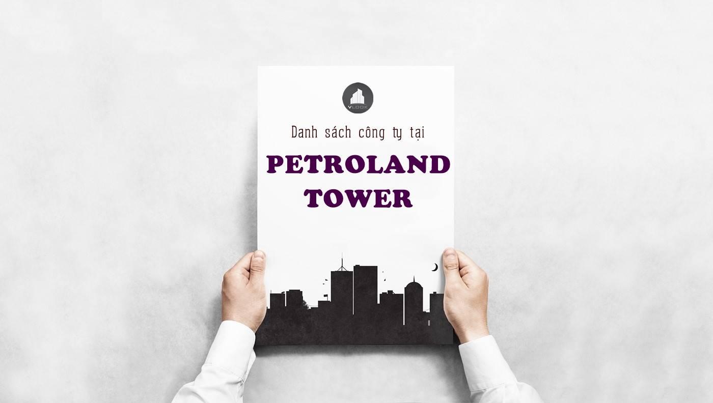 Danh sách công ty thuê văn phòng tại Petroland Tower Tân Trào, Quận 7 - vlook.vn