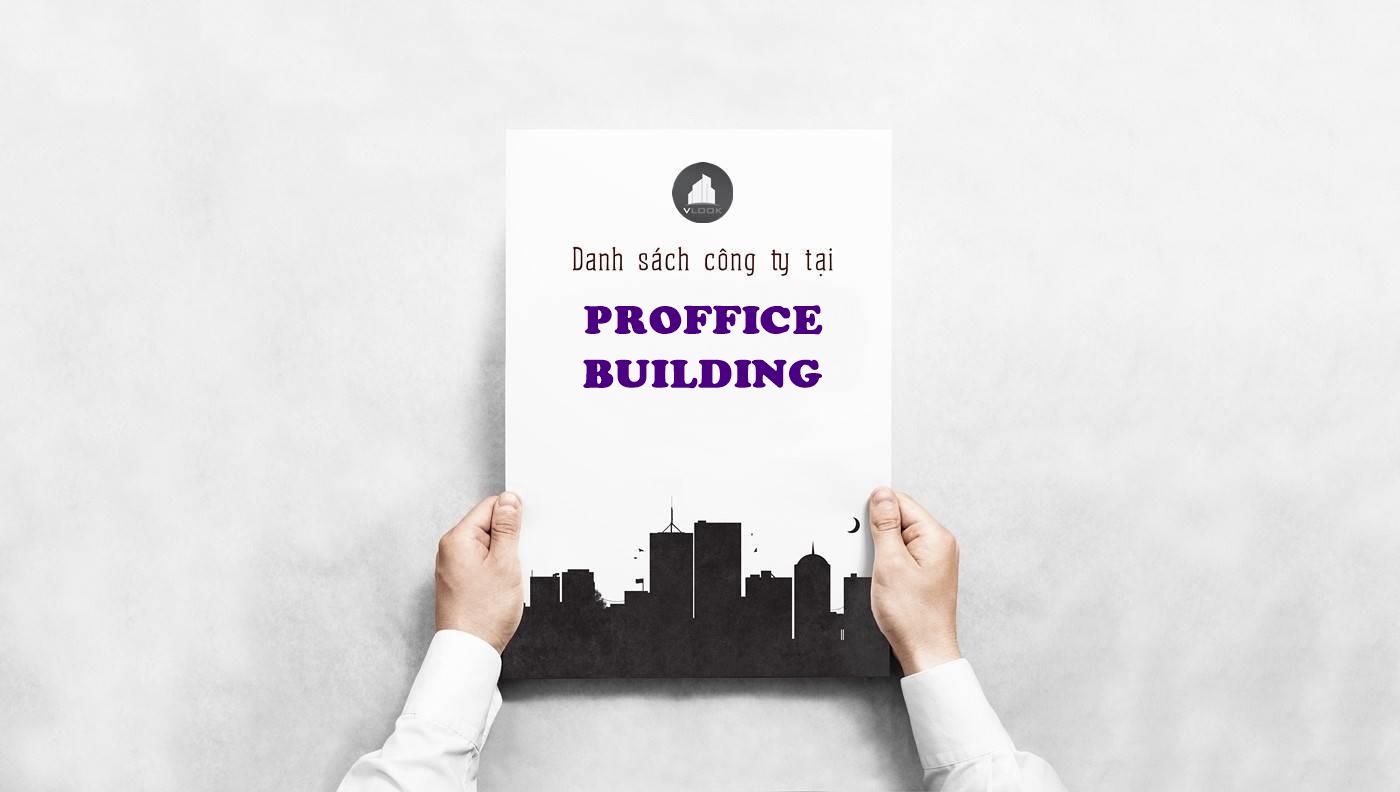 Danh sách công ty tại văn phòng Phân Bón Proffice Building Nguyễn Đình Chiểu, Quận 3 - vlook.vn