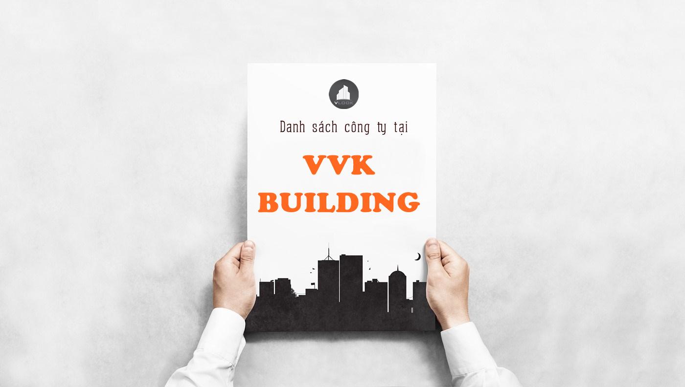 Danh sách công ty tại tòa nhà VVK Building, Võ Văn Kiệt, Quận 6 - vlook.vn