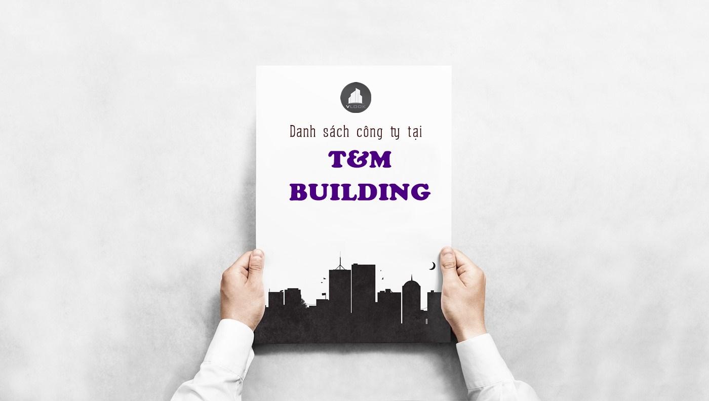 Danh sách công ty thuê văn phòng tại T&M Building Đường 20, Quận Gò Vấp - vlook.vn