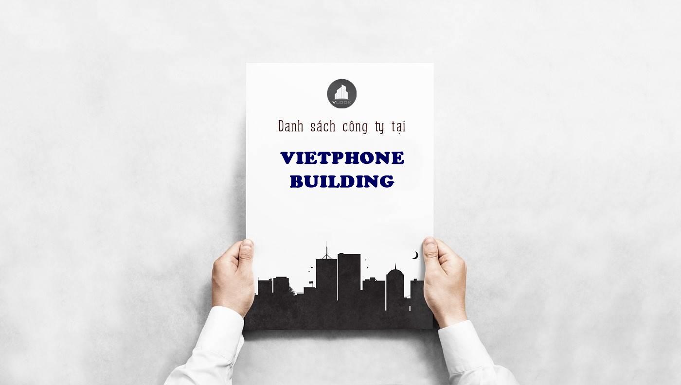 Danh sách công ty tại văn phòng Vietphone Building Nguyễn Đình Chiểu, Quận 1 - vlook.vn