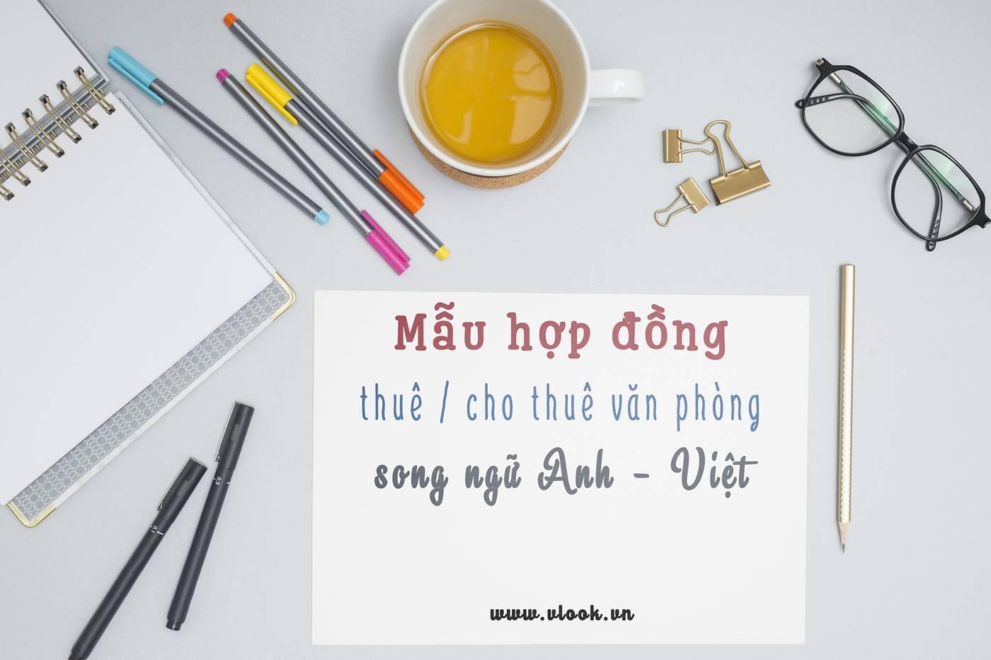 Mẫu hợp đồng thuê văn phòng làm việc bằng tiếng Anh (song ngữ Anh Việt) - vlook.vn