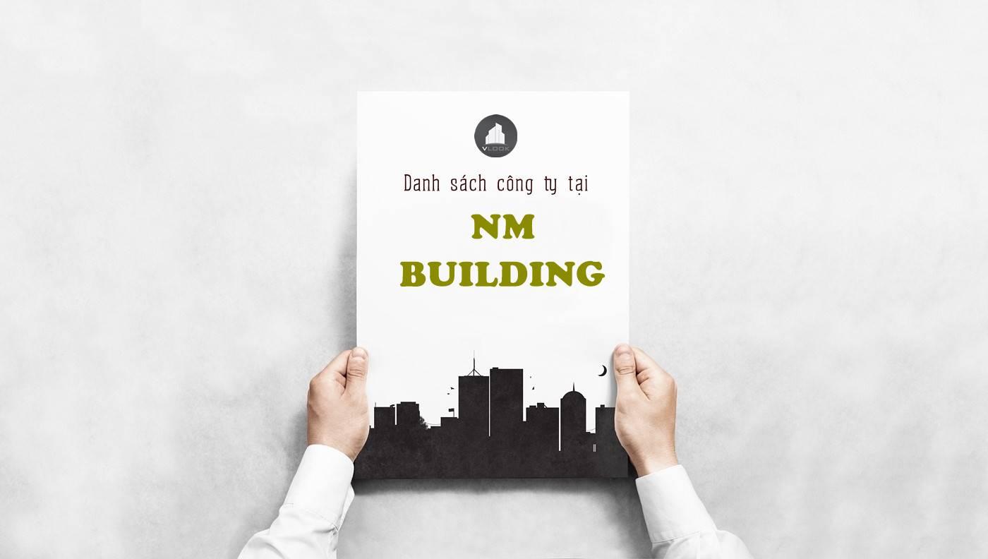 Danh sách công ty thuê văn phòng tại NM Building Nguyễn Thị Thập Quận 7 - vlook.vn