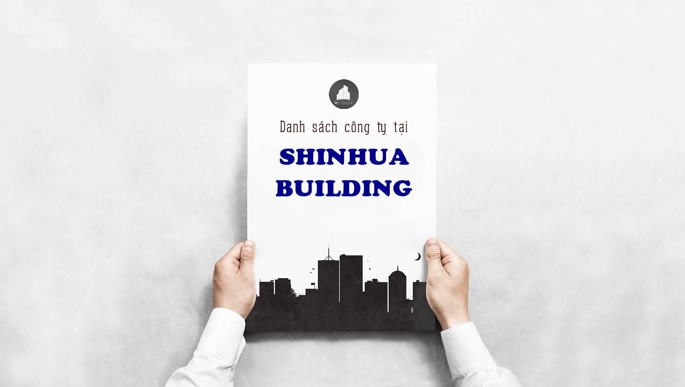 Danh sách công ty thuê văn phòng tại Shinhua Building Đường D1, Quận 7 - vlook.vn