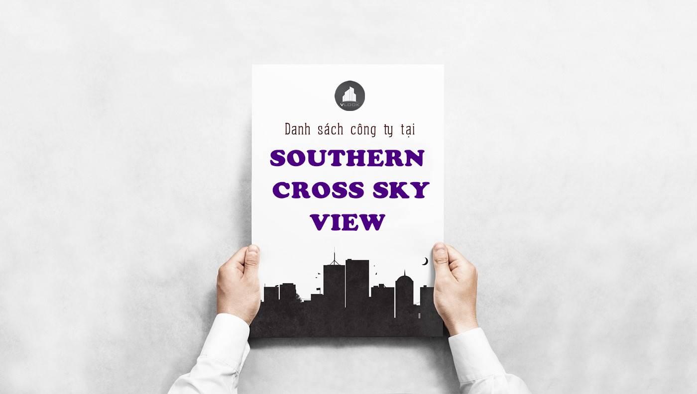 Danh sách công ty thuê văn phòng tại Southern Cross Sky View Nguyễn Khắc Viện, Quận 7 - vlook.vn