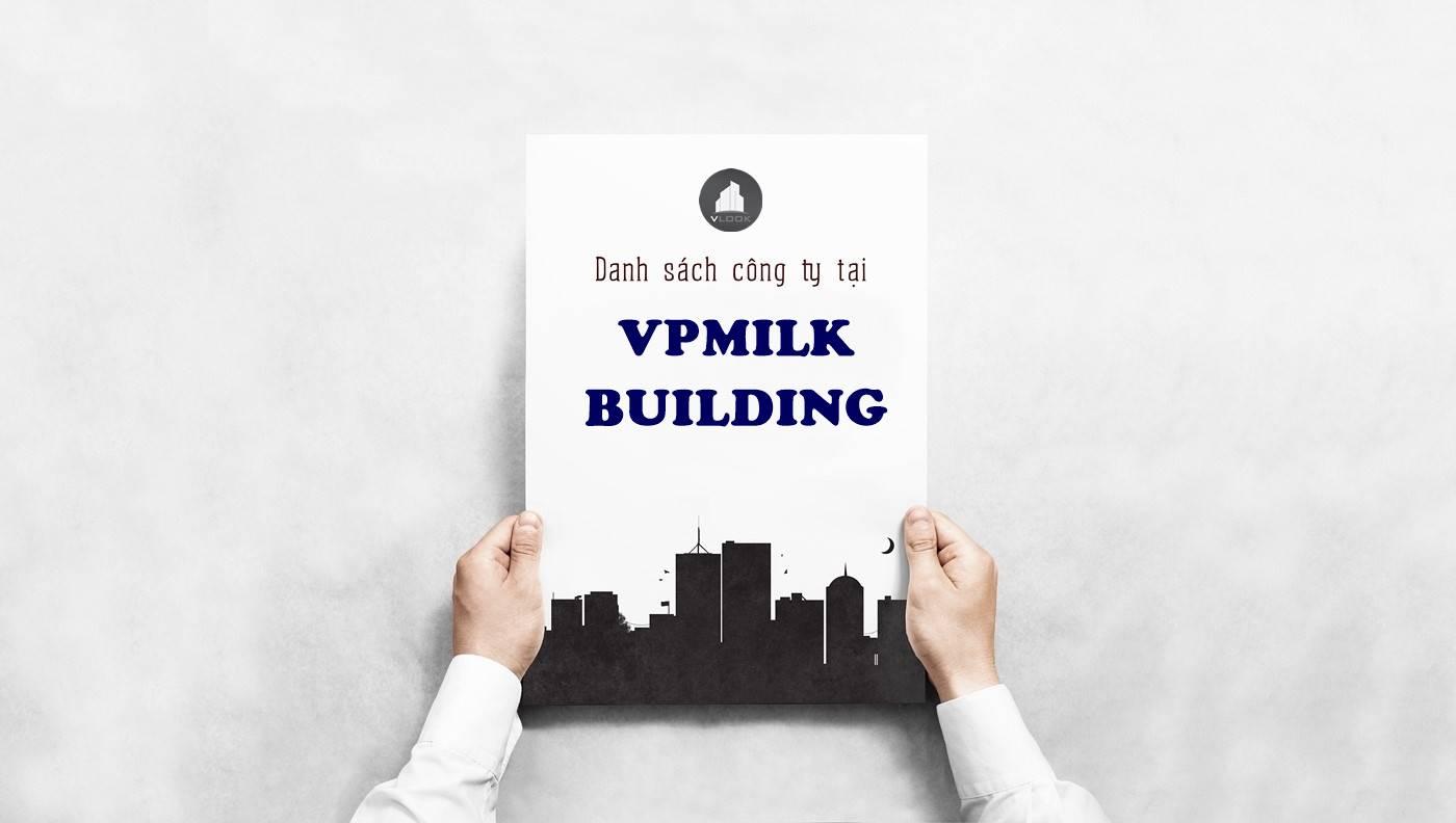Danh sách công ty thuê văn phòng tại VPMilk Building Nguyễn Thị Thập, Quận 7 - vlook.vn