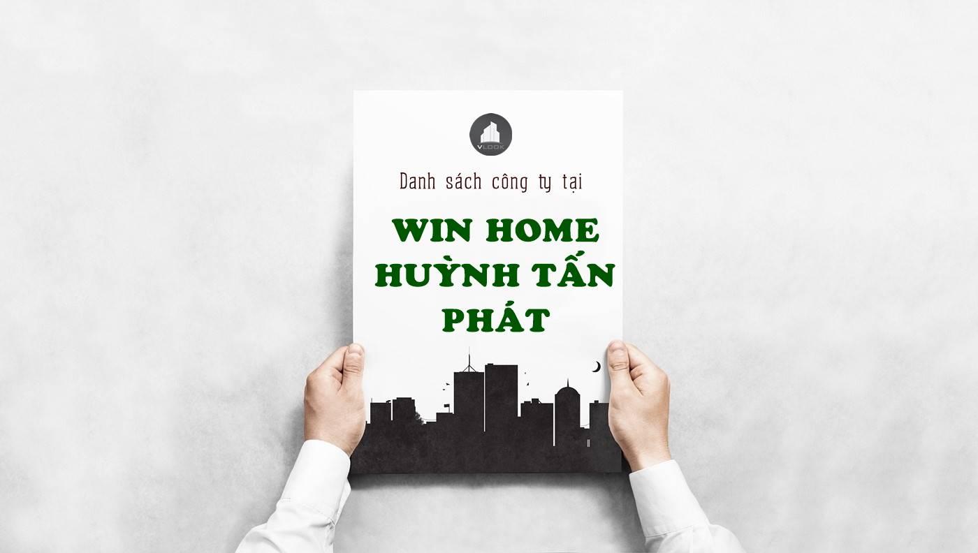 Danh sách công ty thuê văn phòng tại Win Home Huỳnh Tấn Phát, Quận 7 - vlook.vn