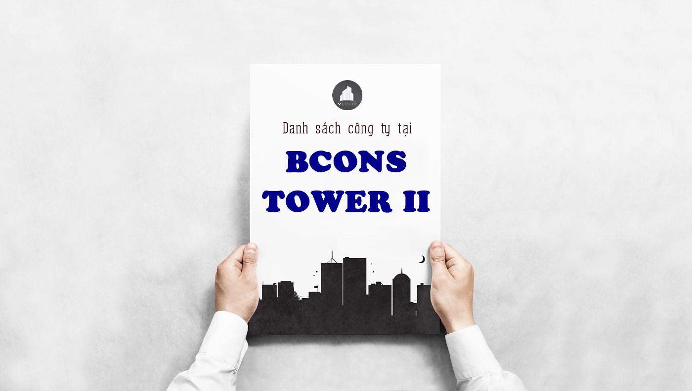Danh sách công ty tại tòa nhà Bcons Tower 2, Ung Văn Khiêm , Quận Bình Thạnh