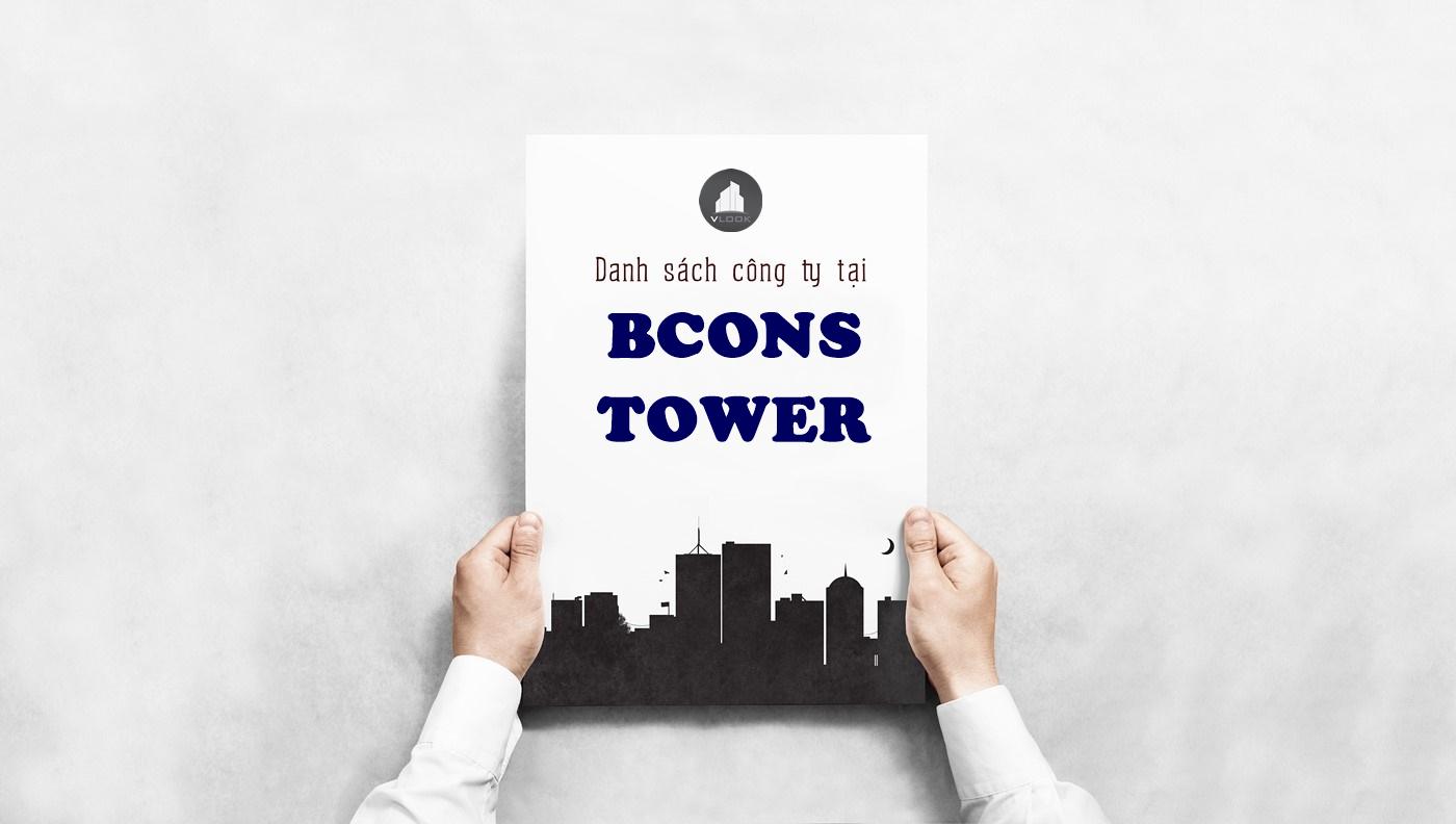 Danh sách công ty tại tòa nhà Bcons Tower, Đường D1 , Quận Bình Thạnh