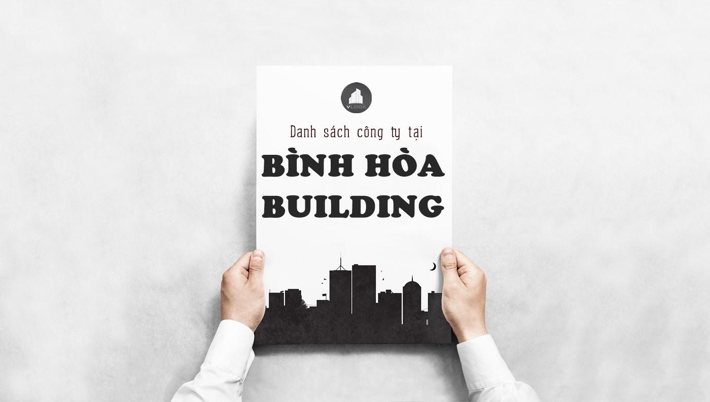 Danh sách công ty tại tòa nhà Bình Hòa Building, Nơ Trang Long, Quận Bình Thạnh