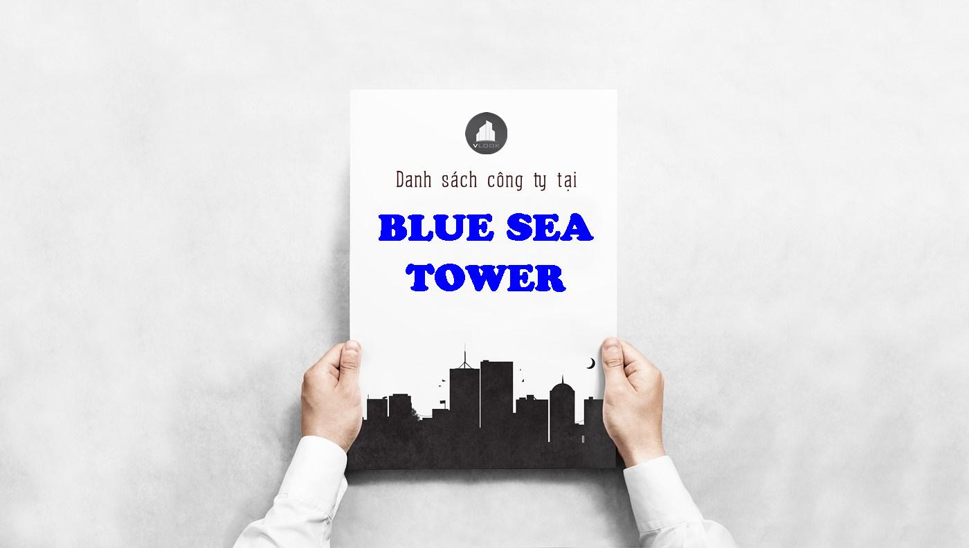 Danh sách công ty tại tòa nhà Blue Sea Tower, Hoàng Hoa Thám, Quận Bình Thạnh