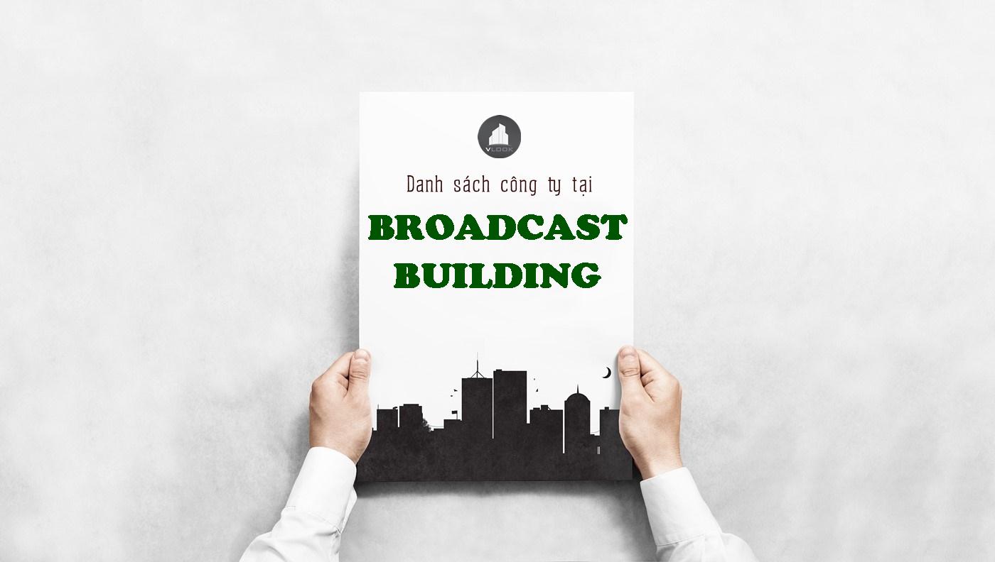 Danh sách công ty tại tòa nhà Broadcast Building, Điện Biên Phủ, Quận Bình Thạnh
