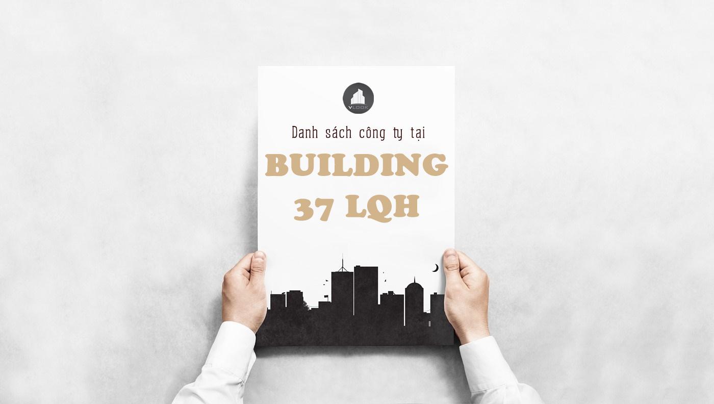 Danh sách công ty tại tòa nhà Building 37 LQH, Quận 4