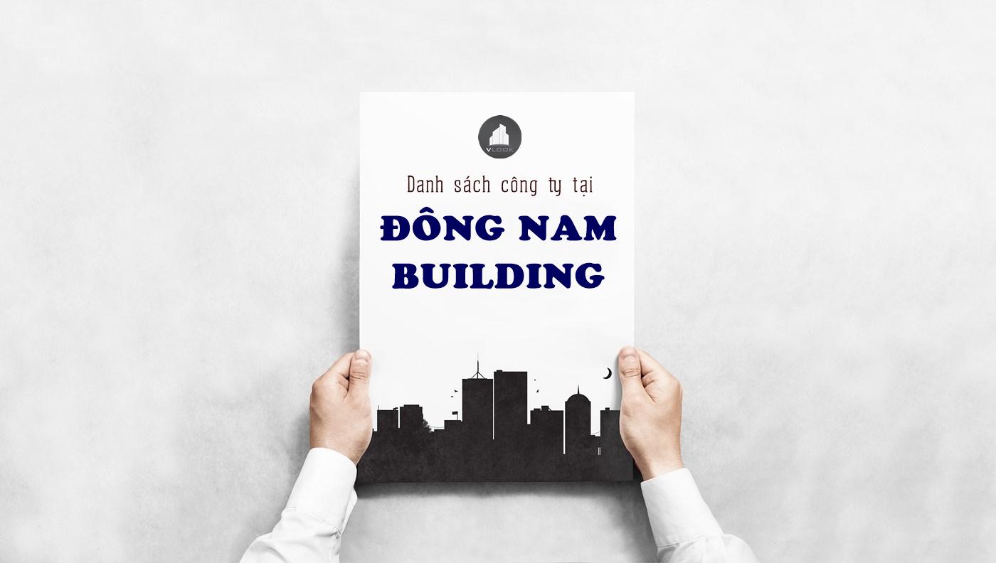 Danh sách công ty tại tòa nhà Đông Nam Building Tây Thạnh, Quận Tân Phú