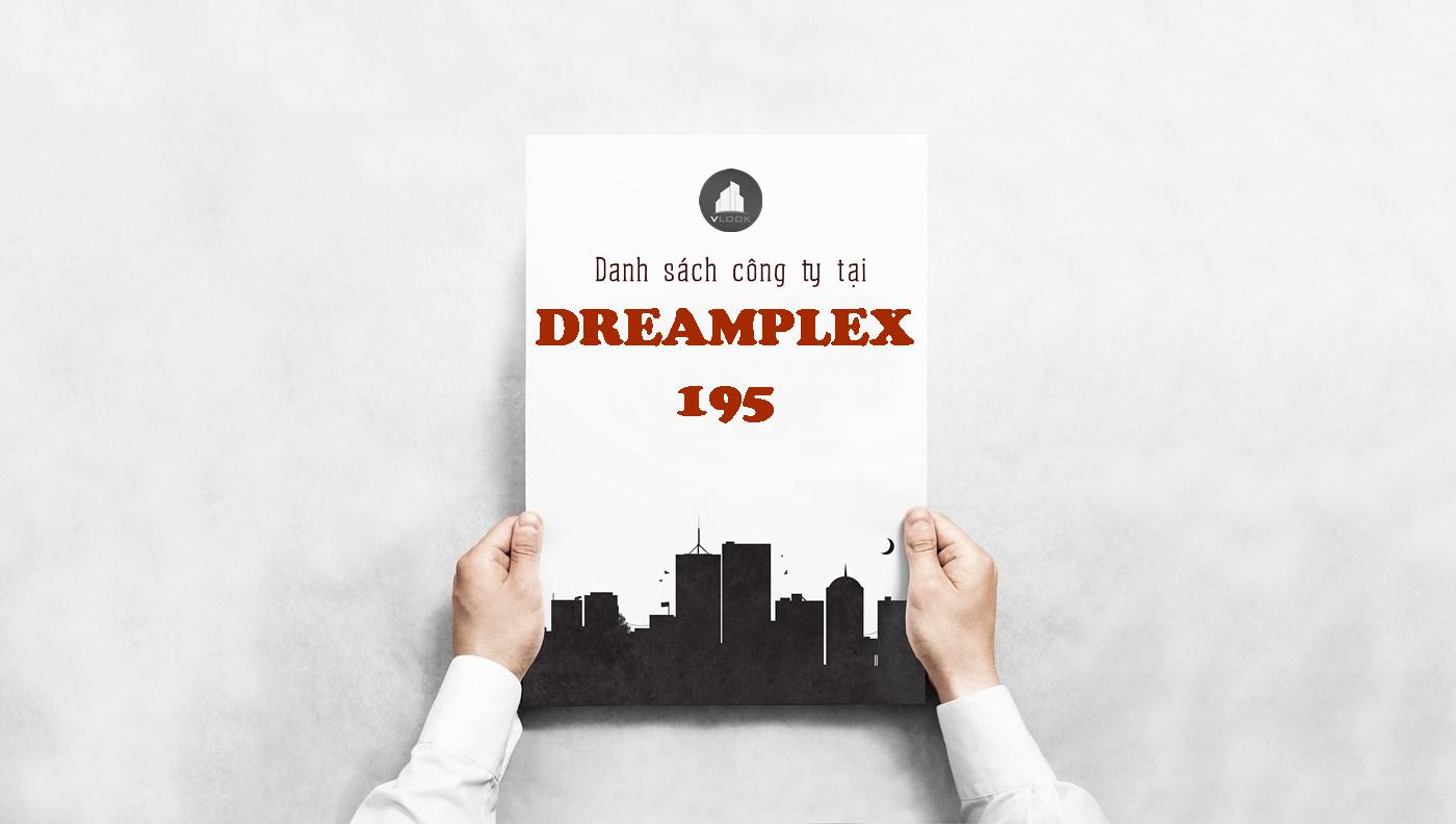 Danh sách công ty tại tòa nhà Dreamplex 195, Điện Biên Phủ, Quận Bình Thạnh